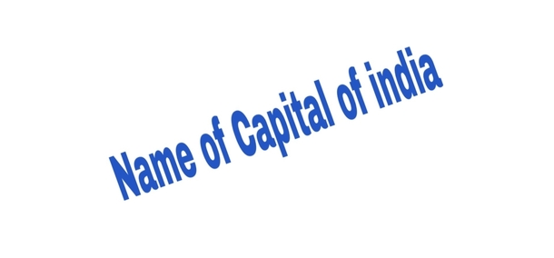 Name of Capital of India