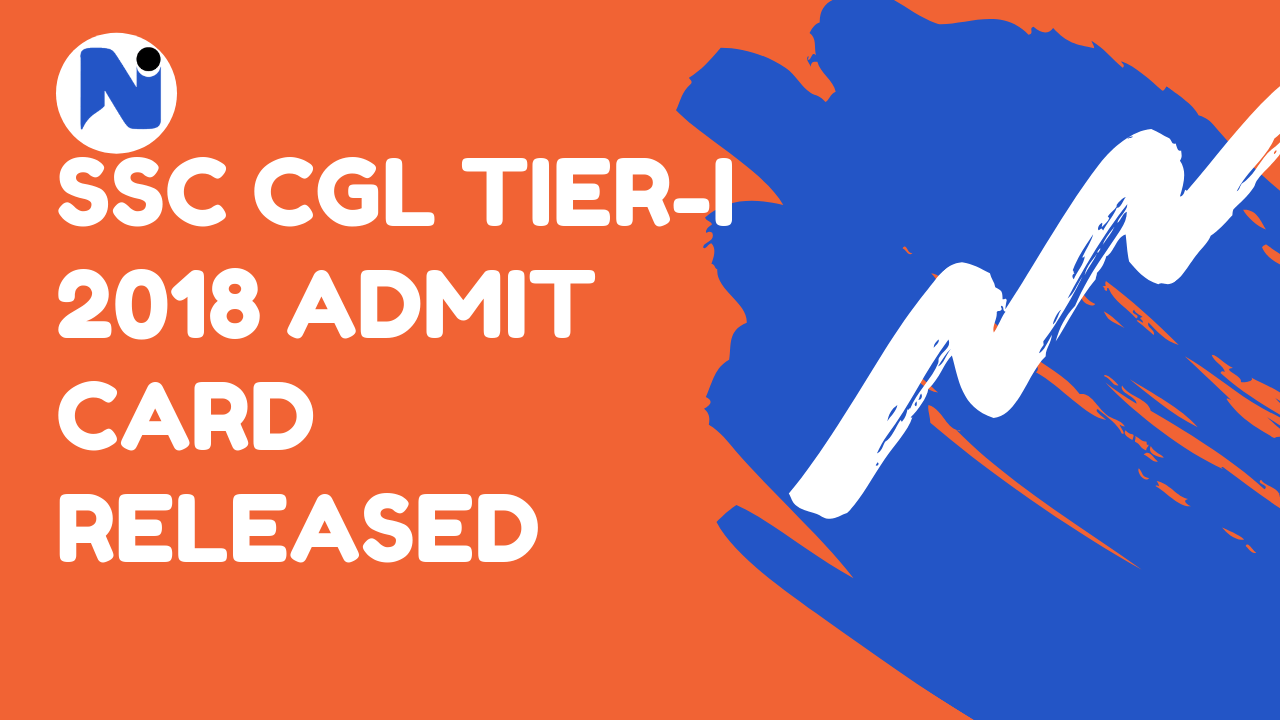 SSC-CGL-Tier-I-2018-Admit-Card