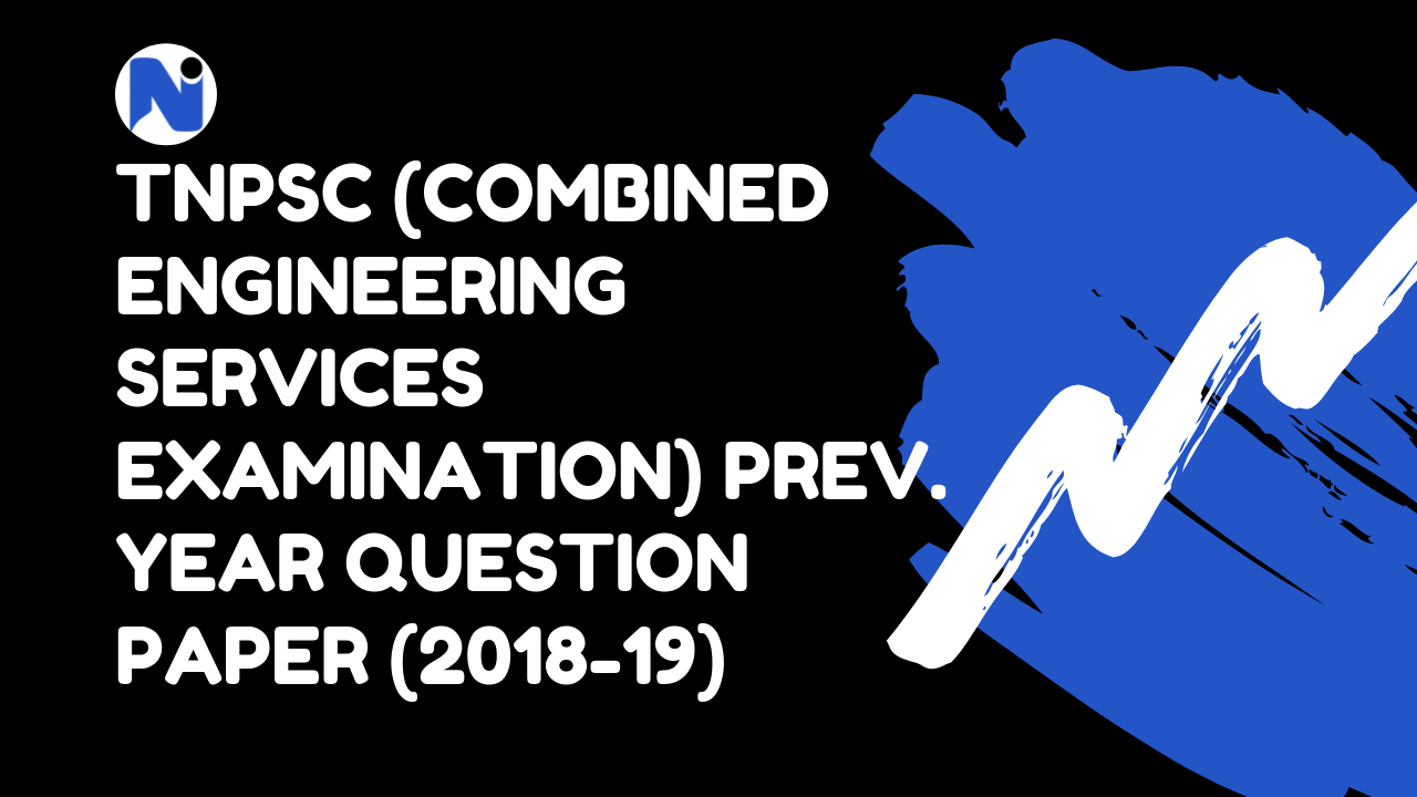 TNPSC Combined Engineering Services Examination (CESE) Previous Year Question Paper