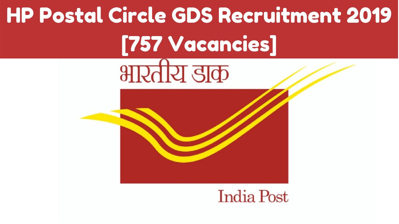 HP Postal Circle GDS Recruitment 2019 [757 Vacancies]