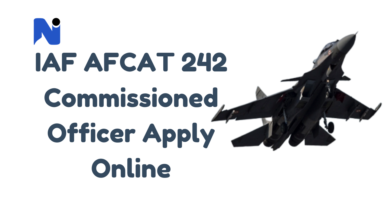 IAF-AFCAT-242-Commissioned-Officer-Notification-2019