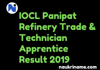 IOCL Panipat Refinery Trade & Technician Apprentice Result 2019