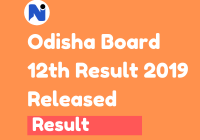 Odisha Board 12th Result 2019 – Released