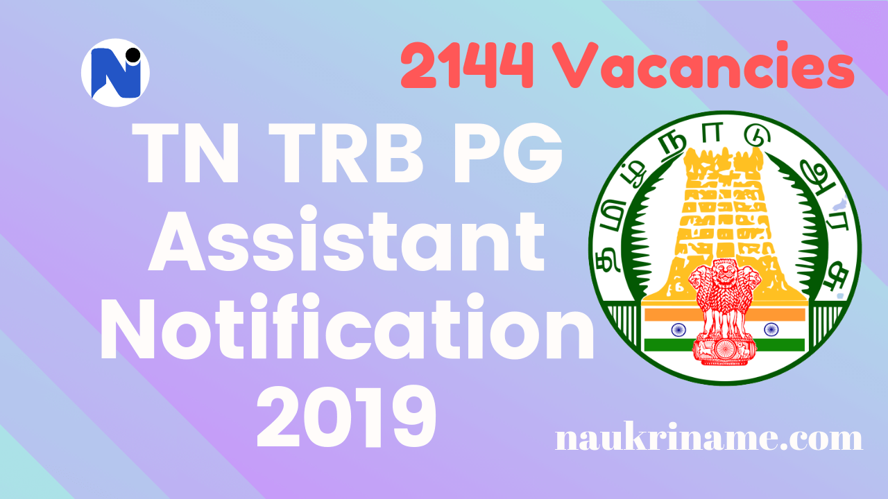 TN TRB PG Assistant Notification 2019