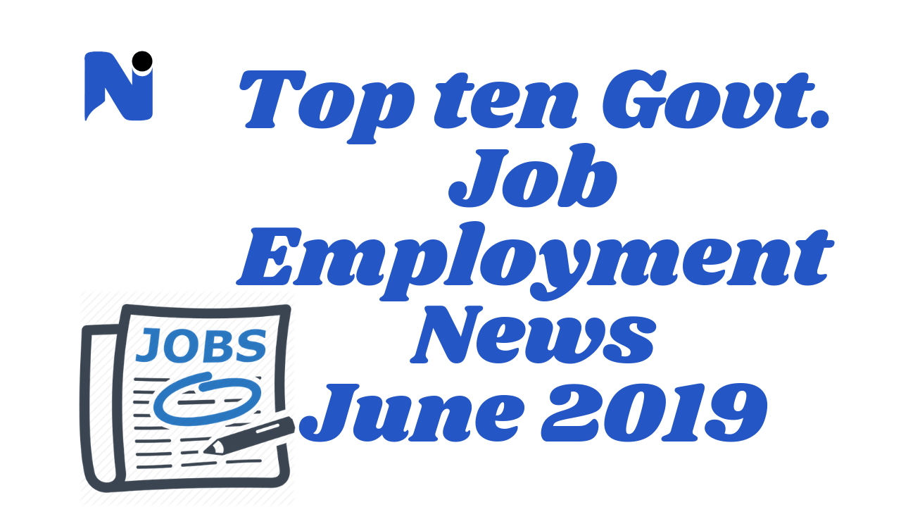 Top Ten Govt. Job in June 2019
