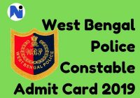 West Bengal Police Constable Exam Date 2019 [Download WBP Male Admit Card]