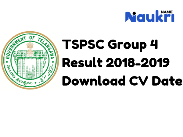 TSPSC Group 4 Result 2018-2019 – Download CV Date