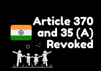 Article 370, Article 35 a, Article 370 and 35 (A) Revoked