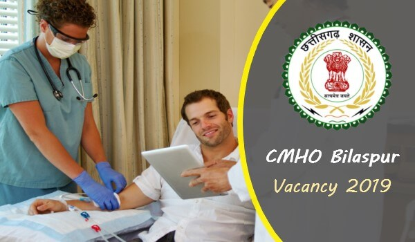 CMHO-Bilaspur-Vacancy-2019