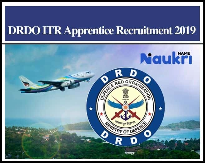 DRDO ITR Apprentice Recruitment 2019