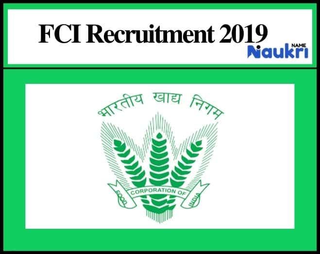 Food Corporation of India (FCI) Recruitment 2019 - Apply Now