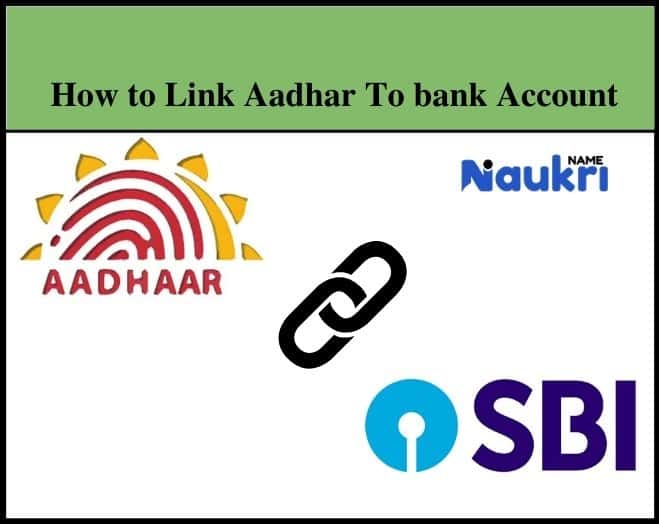 How to Link Aadhar To bank Account