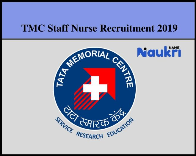 TMC Staff Nurse Recruitment 2019