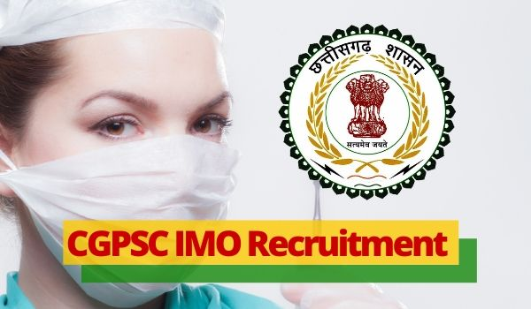 CGPSC IMO Insurance Medical Officer Recruitment 2020