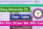 Durg University Time Table 2020 Revised Download Now