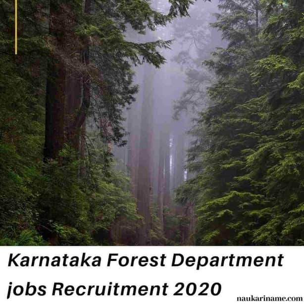 Karnataka Forest Department jobs Recruitment 2020