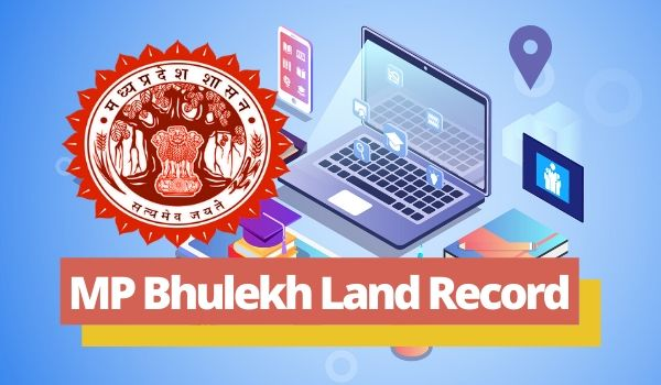 MP Bhulekh Land Records Online