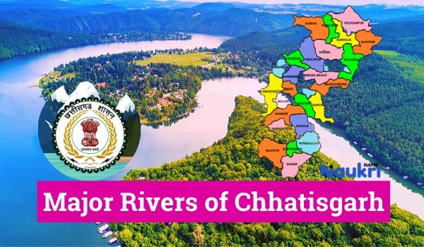 Major Rivers of Chhatisgarh