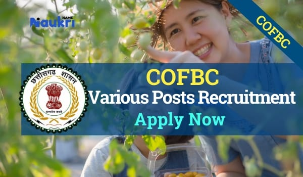 COFBC Dantewada Recruitment