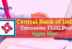 Central Bank of India Counselor FLCC Job Recruitment