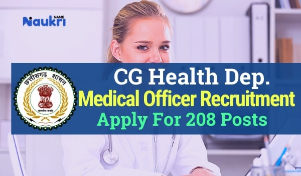 Chhattisgarh Medical Officer Recruitment