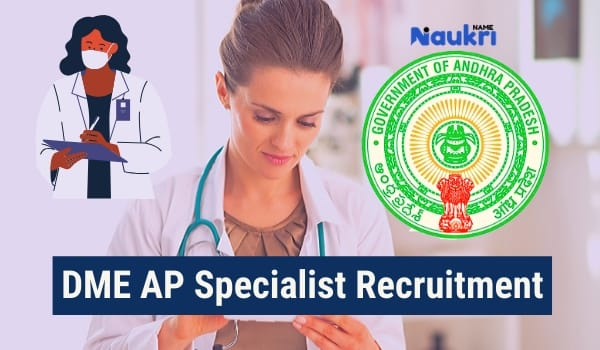 DME AP Specialist Recruitment