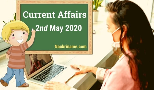 Daily Current Affairs 2nd May 2020