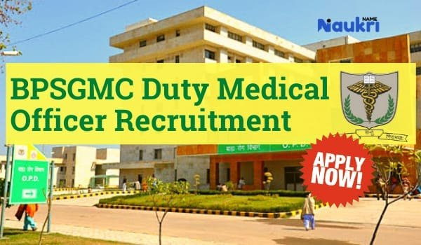 BPSGMC Duty Medical Officer Recruitment