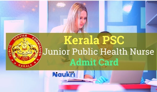 Kerala PSC Junior Public Health Nurse Admit Card