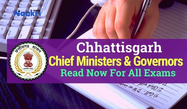 List of Chief Ministers & Governors of Chhattisgarh