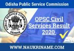 OPSC Civil Services Result 2020 Group A and B Cut Off Marks, Merit List