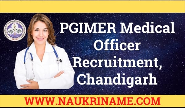 PGIMER Medical Officer Recruitment