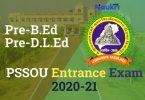PSSOU B.Ed Entrance Exam 2020-21