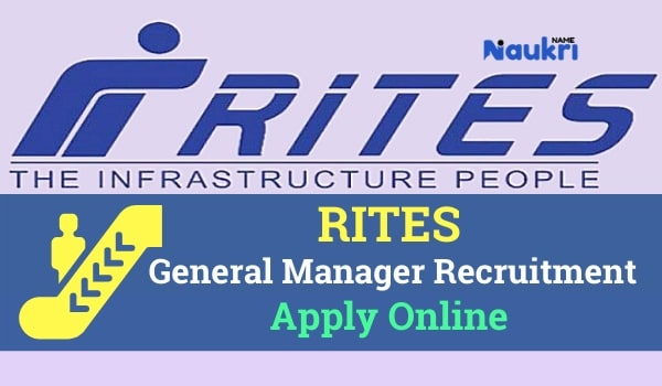 RITES General Manager Recruitment