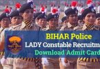 Bihar Police Lady Constable Recruitment Admit Card