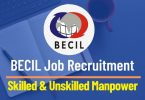 BECIL Skilled & Unskilled Manpower Recruitment